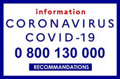 Information Coronavirus 0800 130 000
